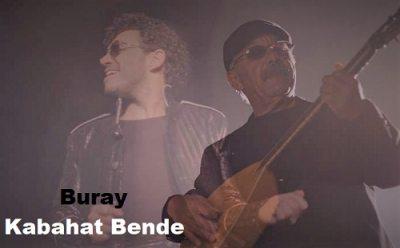 Buray - Kabahat Bende şarkı sözleri Dal
