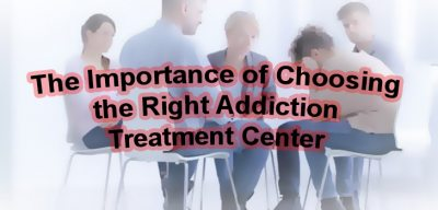The Importance of Choosing the Right Addiction Tre