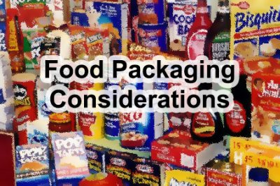 Food Packaging Considerations