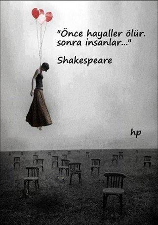 Önce hayaller ölür. Sonra insanlar #sha